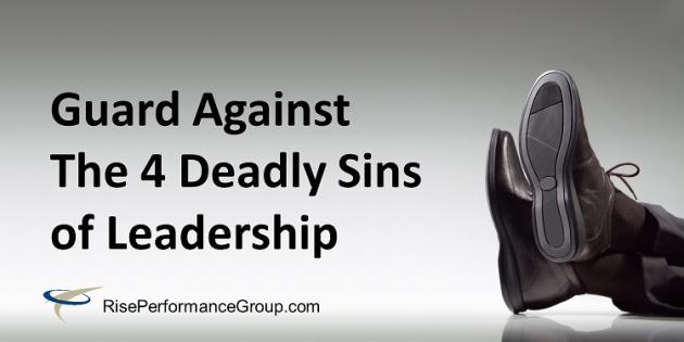4 Deadly Sins of Leadership
